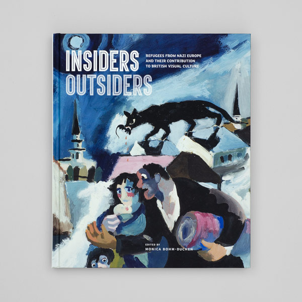 Insiders Outsiders: Refugees from Nazi Europe and their contribution to British Visual Culture
