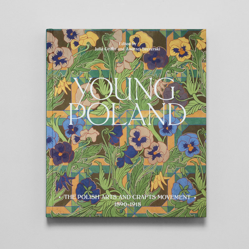 Young Poland: The Polish Arts and Crafts Movement, 1890–1918